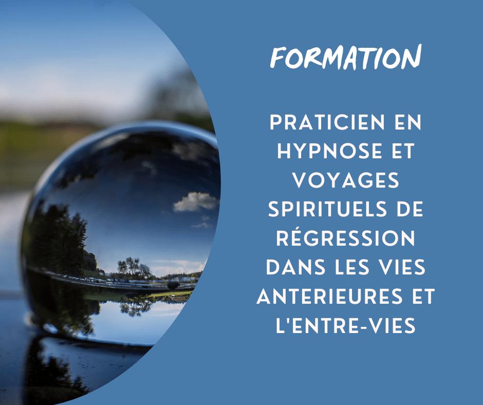 formation praticien en hypnose spirituelle par le campus international d hypnose de regression CIHR